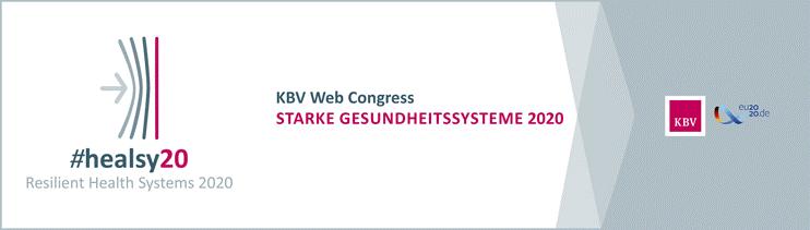 #healsy20: Resilient Health Systems 2020 - KBV Web Congress - Starke Gesundheitssysteme 2020
