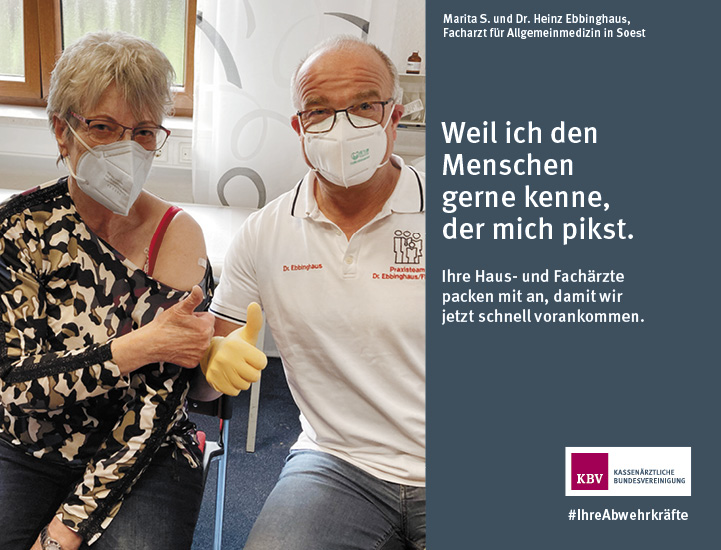 Marita S. und Dr. Heinz Ebbinghaus, Facharzt für Allgemeinmedizin in Soest. Weil ich den Menschen gerne kenne, der mich pikst.  Ihre Haus- und Fachärzte packen mit an, damit wir jetzt schnell vorankommen.